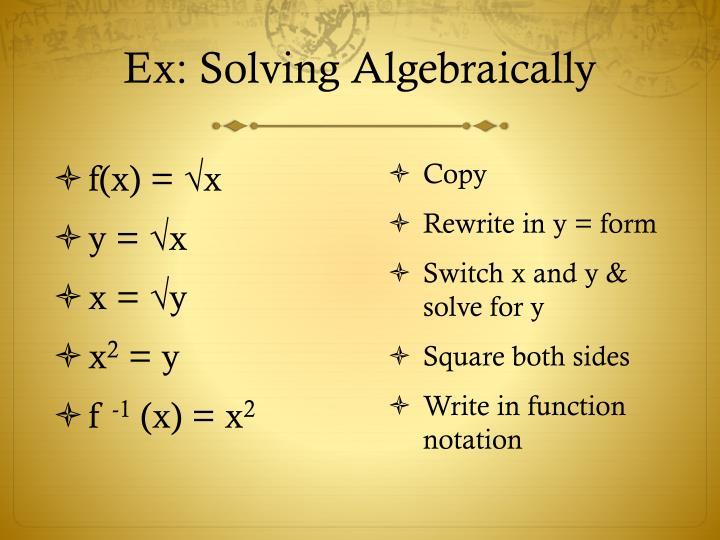 Ex: Solving Algebraically
