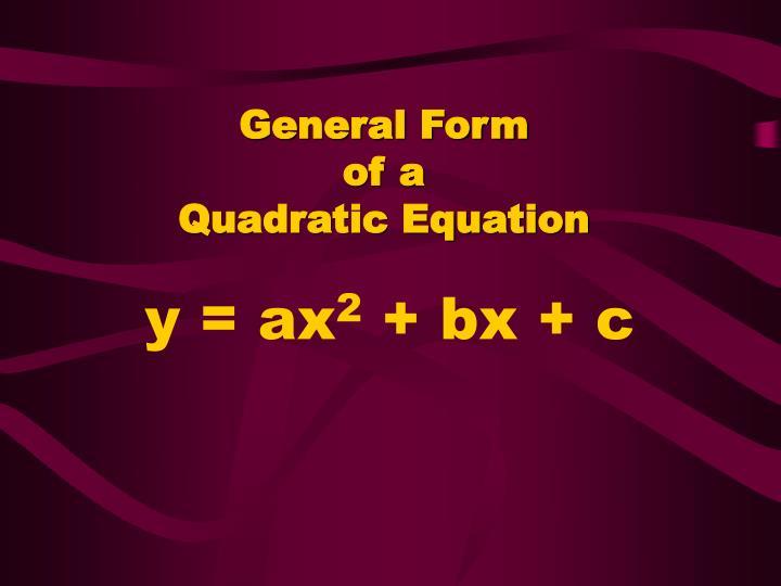 General Form
