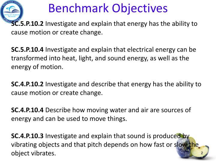 Benchmark Objectives