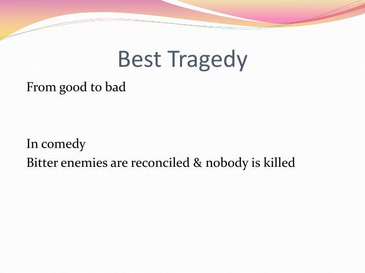 Best Tragedy