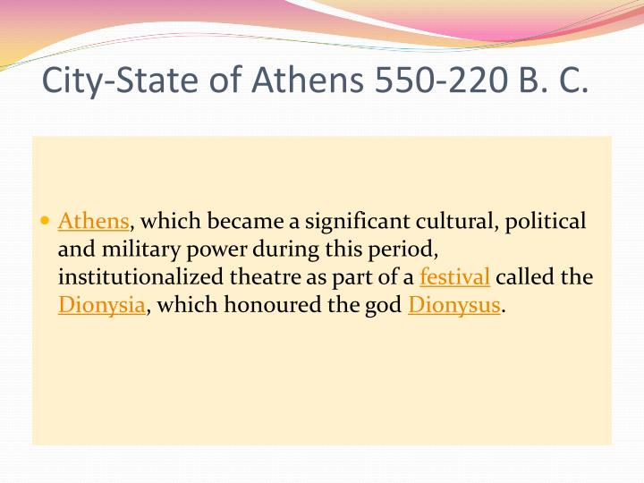 City-State of Athens 550-220 B. C.