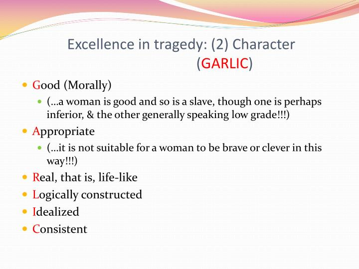Excellence in tragedy: (2) Character