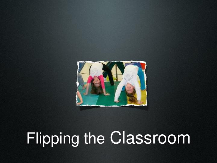 Flipping the