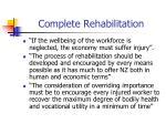 complete rehabilitation