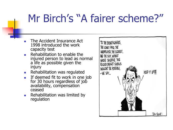 """Mr Birch's """"A fairer scheme?"""""""