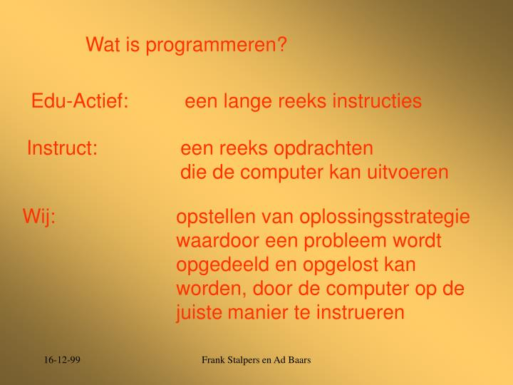 Wat is programmeren?