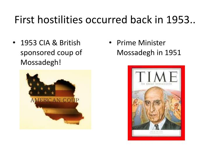 First hostilities occurred back in 1953..