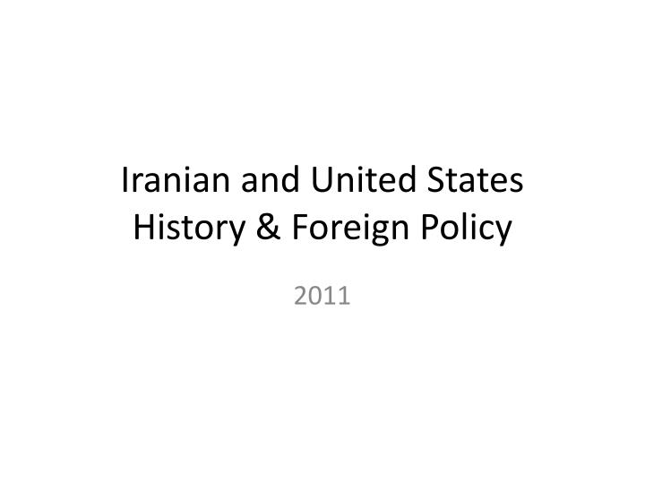 iranian and united states history foreign policy