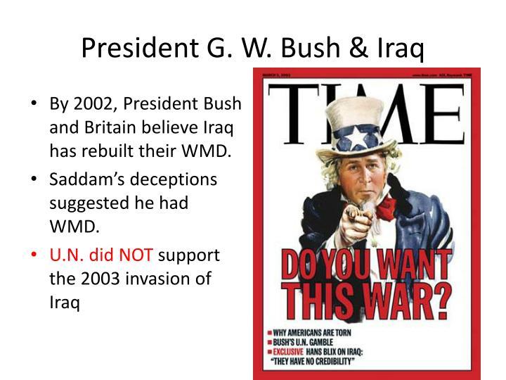 President G. W. Bush & Iraq
