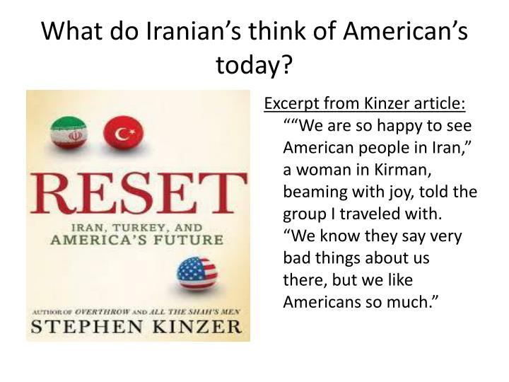 What do Iranian's think of American's today?