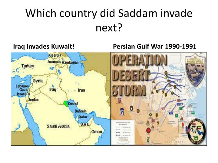 Which country did Saddam invade next?