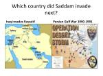 which country did saddam invade next