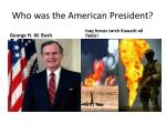 who was the american president