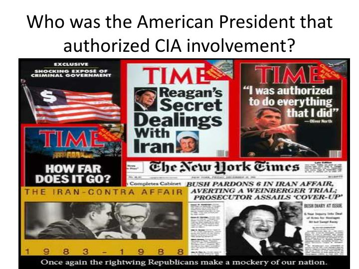 Who was the American President that authorized CIA involvement?