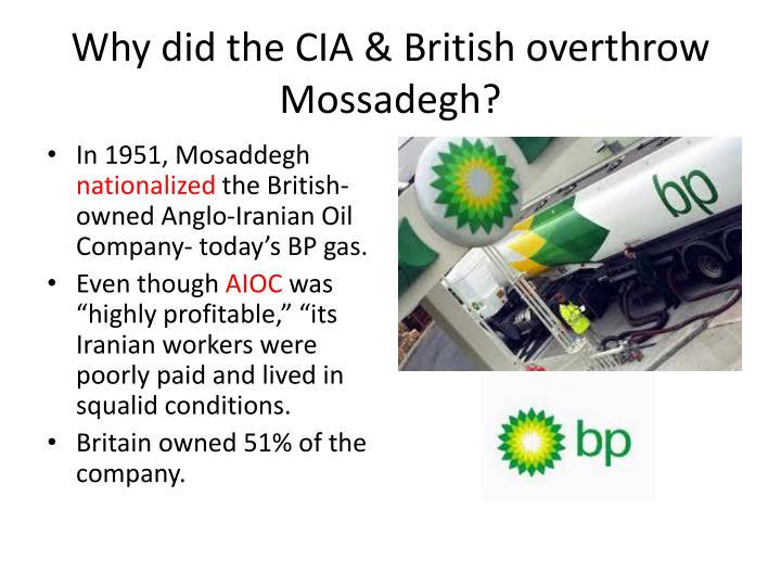 Why did the CIA & British overthrow Mossadegh?