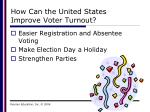 how can the united states improve voter turnout