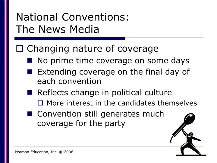 National Conventions: The News Media