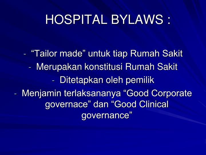 HOSPITAL BYLAWS :