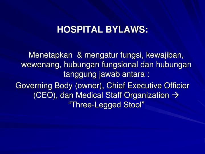 HOSPITAL BYLAWS: