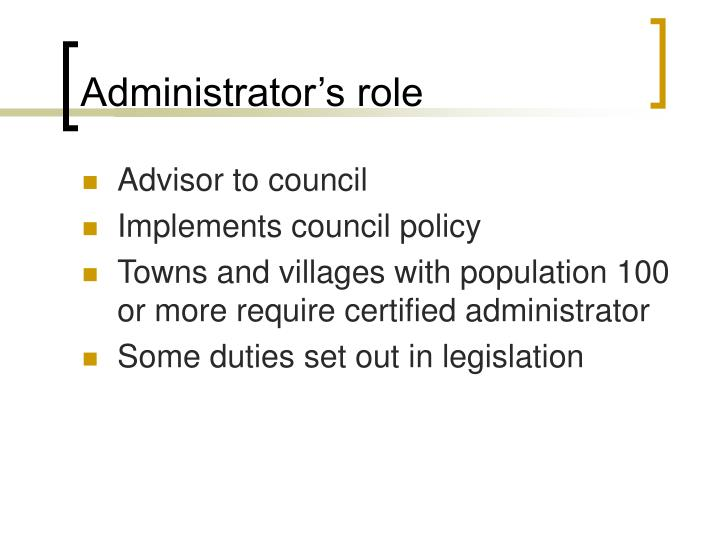 Administrator's role