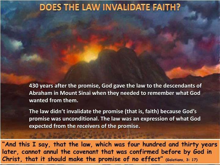 DOES THE LAW INVALIDATE FAITH?