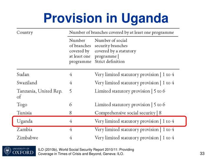 Provision in Uganda