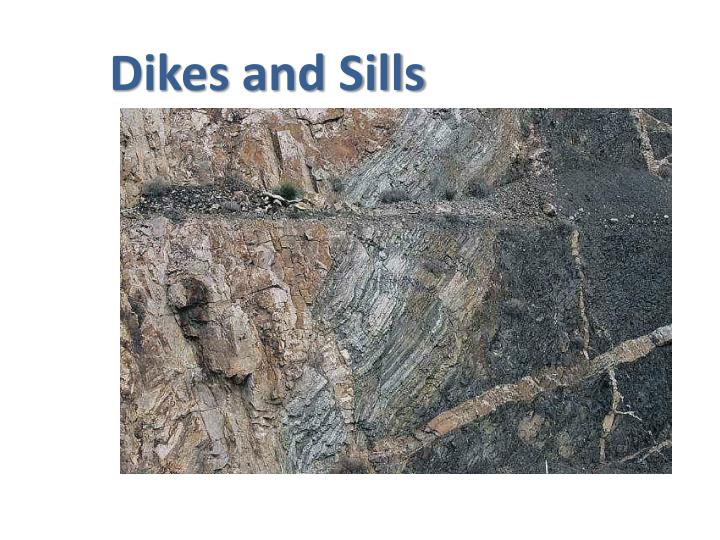 Dikes and Sills