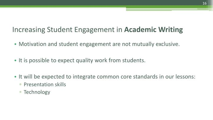 Motivation and student engagement are not mutually exclusive.