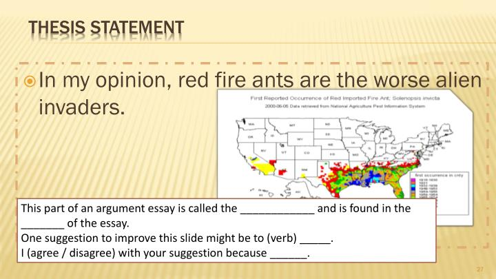 In my opinion, red fire ants are the worse alien invaders.