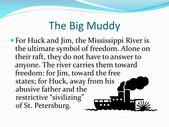 The Big Muddy