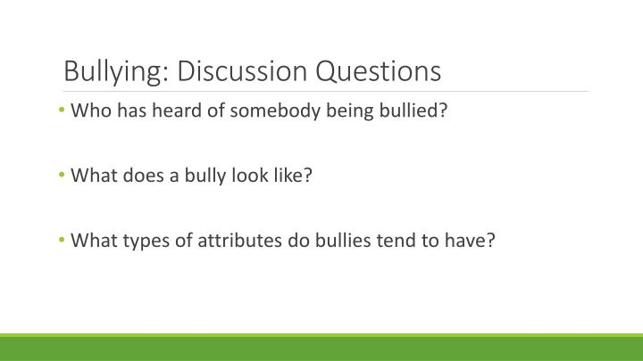 Bullying: Discussion