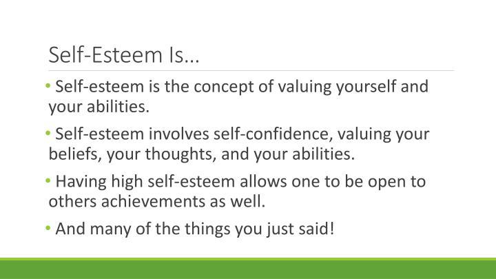 Self-Esteem Is…