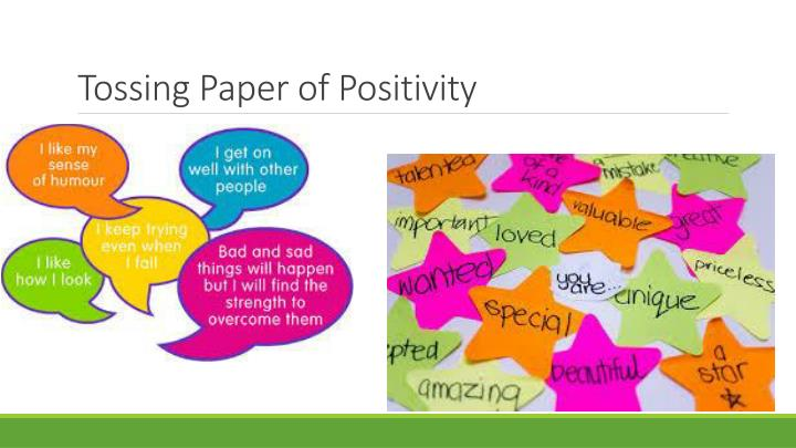 Tossing Paper of Positivity