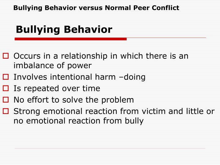 Bullying Behavior versus Normal Peer Conflict