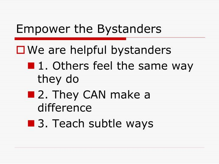 Empower the Bystanders