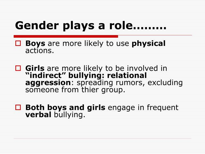 Gender plays a role………