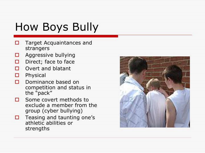 How Boys Bully