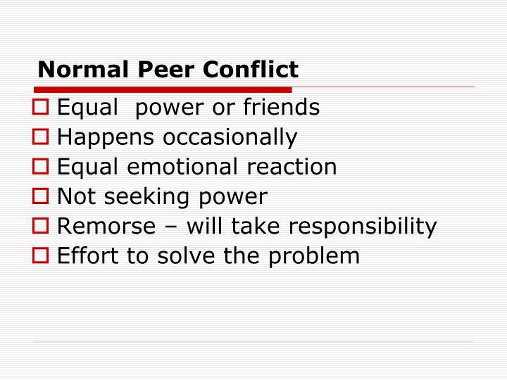 Normal Peer Conflict