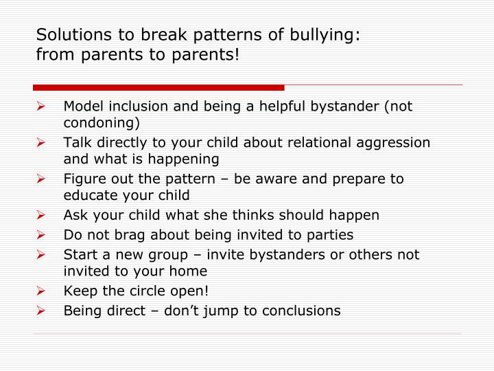 Solutions to break patterns of bullying: