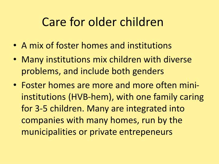 Care for older children