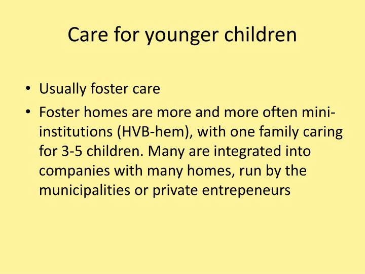 Care for younger children