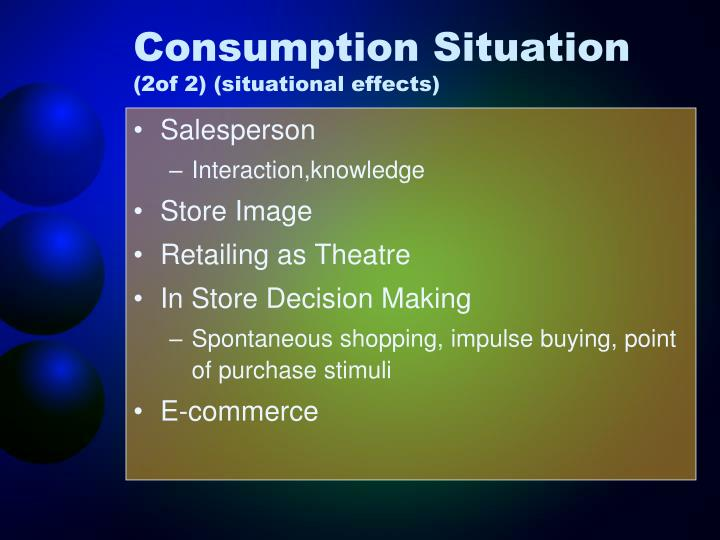 Consumption Situation
