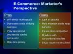 e commerce marketer s perspective