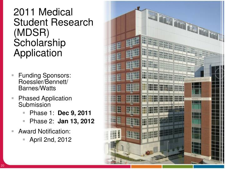 2011 Medical Student Research (MDSR) Scholarship Application