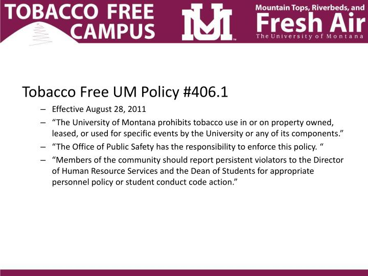 Tobacco Free UM Policy #406.1