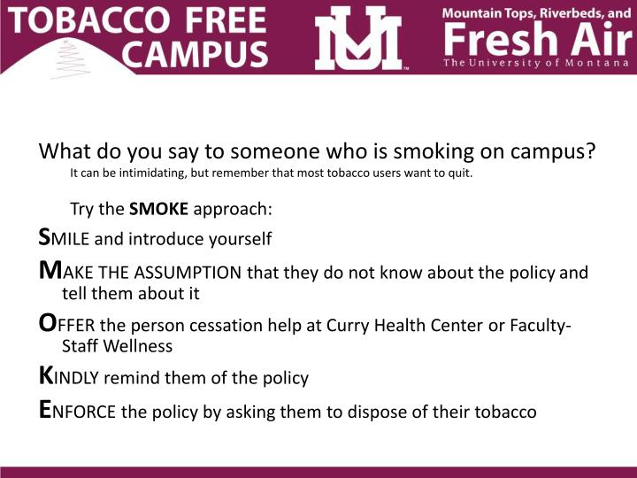What do you say to someone who is smoking on campus?