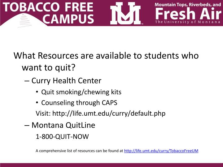 What Resources are available to students who want to quit?
