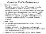 potential profit mechanisms