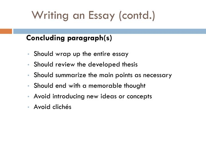 Writing an Essay (contd.)