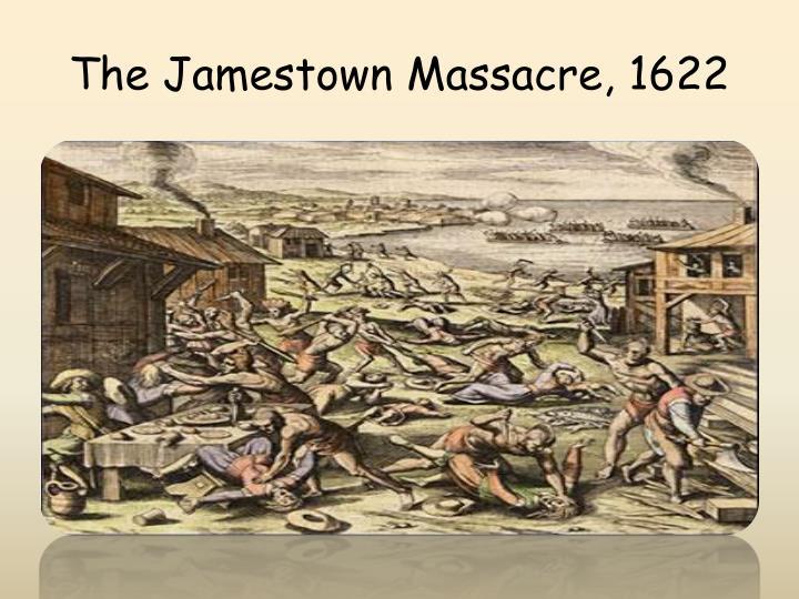 The Jamestown Massacre, 1622